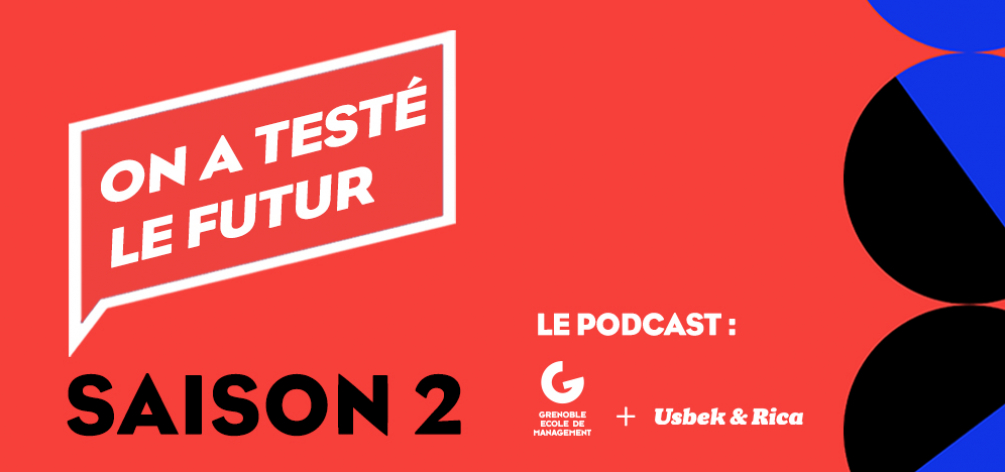 "Saison 2 : Podcast"" On a testé le futur"""