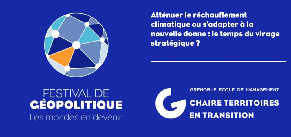Atténuer le réchauffement climatique ou s'adapter à la nouvelle donne : le temps du virage stratégique ?