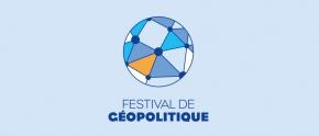 FESTIVAL DE GEOPOLITIQUE 2020